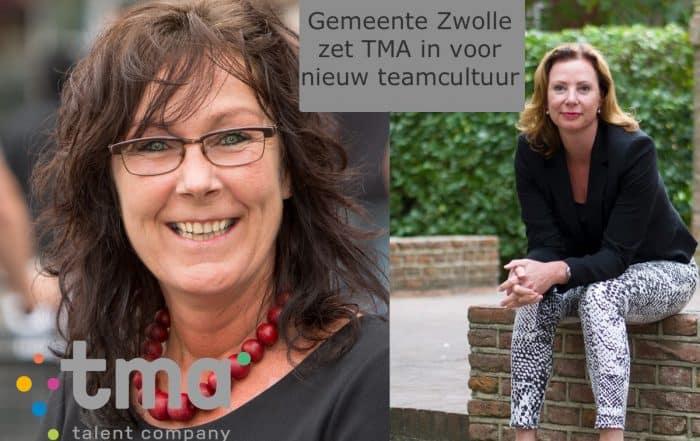 Gemeente Zwolle zet TMA in voor nieuwe teamcultuur.